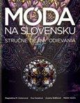 Móda na Slovensku (Stručné dejiny odievania) - obálka