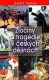 Zločiny a tragédie v českých dějinách - obálka