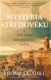 Mysteria středověku a počátek moderního světa - obálka