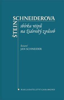 Obálka titulu Štein-Schneiderova sbírka vtipů na židovský způsob