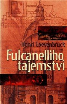Obálka titulu Fulcanelliho tajemství