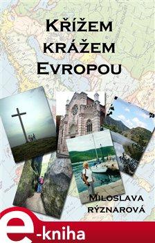 Obálka titulu Křížem krážem Evropou