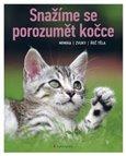 Snažíme se porozumět kočce (Mimika, zvuky, řeč těla) - obálka