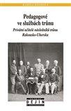 Pedagogové ve službách trůnu (Privátní učitelé následníků trůnu Rakousko-Uherska) - obálka