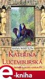 Kateřina Lucemburská - obálka