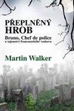 Přeplněný hrob (Bruno, Chef de police, a tajemství francouzského venkova) - obálka