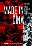 Made in Čína (Pohled do zákulisí čínské velkovýroby) - obálka
