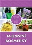 Tajemství kosmetiky (Nový pohled na kosmetické prostředky a jejich vliv na zdraví a životní prostředí) - obálka