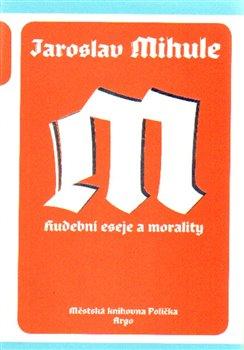 Obálka titulu Hudební eseje a morality