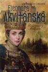 Obálka knihy Eleonora Akvitánská - Rozpadlý svazek