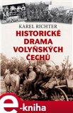 Historické drama Volyňských Čechů - obálka