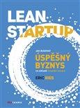 Lean Startup (Jak budovat úspěšný byznys na základě neustálé inovace) - obálka