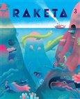 Raketa 03 (časopis pro děti chytrých rodičů) - obálka