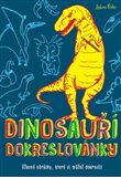 Dinosauři - dokreslovánky (Úžasné obrázky, které si můžeš dokreslit) - obálka