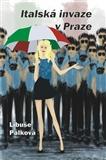 Italská invaze v Praze - obálka