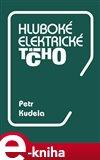 Hluboké elektrické ticho (Elektronická kniha) - obálka