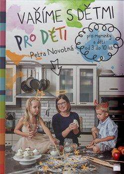 Obálka titulu Vaříme s dětmi pro děti
