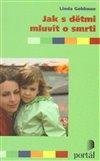 Obálka knihy Jak s dětmi mluvit o smrti