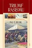 Triumf rasismu (Rasová imaginace a zrození moderní doby) - obálka