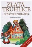 Zlatá truhlice českých pohádek (Výběr nejznámějších pohádek) - obálka