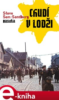 Chudí v Lodži - Steve Sem-Sandberg e-kniha