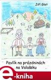 Pavlík na prázdninách na Valašsku - obálka