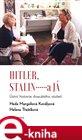 Hitler, Stalin a já