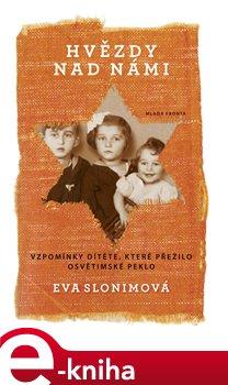 Hvězdy nad námi - Eva Slonimová e-kniha