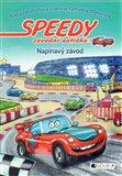 Speedy, závodní autíčko: Napínavý závod - obálka
