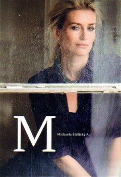 M - Michaela A, Židlický