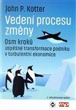 Vedení procesu změny (Osm kroků úspěšné transformace podniku v turbulentní ekonomice) - obálka