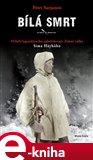 Bílá smrt (Elektronická kniha) - obálka