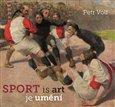 Sport je umění (Sport is art) - obálka