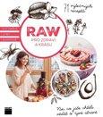 Raw pro zdraví a krásu - Kuchařka Jitky Adamové (71 výtečných receptů. Vše, co jste chtěli vědět o živé stravě) - obálka