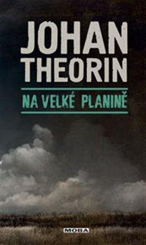 Na velké planině - Johan Theorin