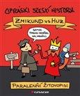 Opráski sčeskí historje – Zmikund vs. Huz (Paralenňí žitovopisi) - obálka