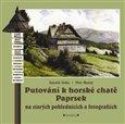 Putování k horské chatě Paprsek (na starých pohlednicích a fotografiích) - obálka