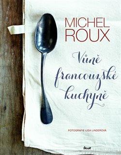 Obálka titulu Vůně francouzské kuchyně