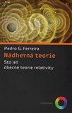 Nádherná teorie (Sto let obecné teorie relativity) - obálka