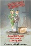 Obálka knihy Detektivové z Tawcesteru: Gangsterova milenka