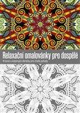 Relaxační omalovánky pro dospělé (Krásné a inspirující obrázky pro chvíle pohody) - obálka