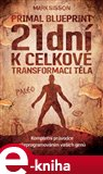 21 dní k celkové transformaci těla (Primal Blueprint II.) - obálka