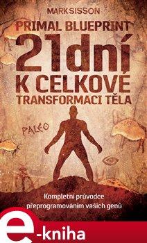 Obálka titulu 21 dní k celkové transformaci těla