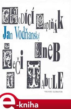 Obálka titulu Chodící papiňák aneb Řeči u tabule