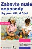 Zabavte malé neposedy (Hry pro děti od 3 let) - obálka