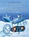 Obálka knihy Stříbrné dobrodružství