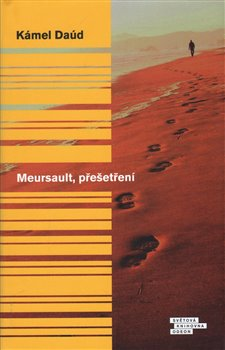 Obálka titulu Meursault, přešetření