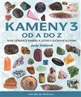 Kameny od A do Z 3 (Nová generace kamenů k léčení a duchovní alchymii) - obálka