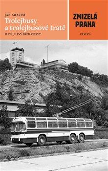 Obálka titulu Trolejbusy a trolejbusové tratě 2