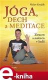 Jóga, dech a meditace (Ztracen a nalezen v Indii) - obálka